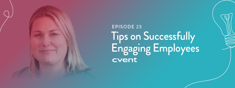 EPISODE 23|Tips on Successfully Engaging Employees