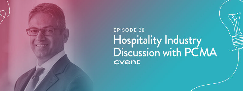 EPISODE 28|Hospitality Industry Discussion with PCMA