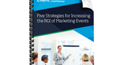 Five Strategies for Increasing the ROI of Marketing Events