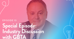 EPISODE 13|Special Episode: Industry Discussion with GBTA