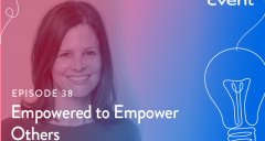 Empowered to Empower Others