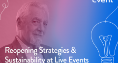 Reopening Strategies & Sustainability at Live Events