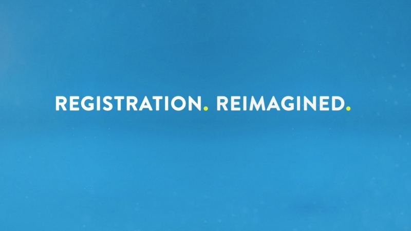 Registration Reimagined