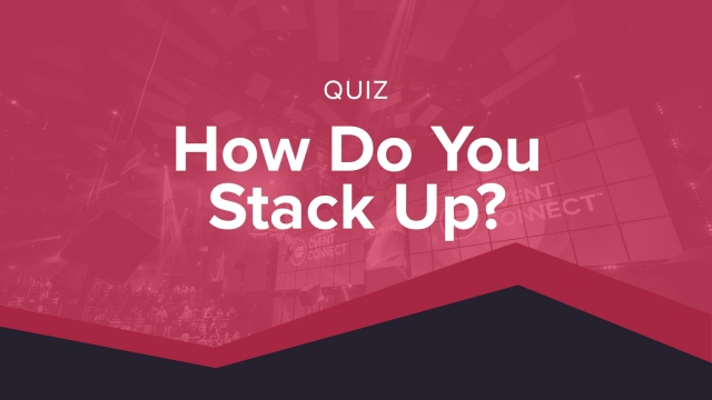 How Do You Stack Up? - Interactive Quiz